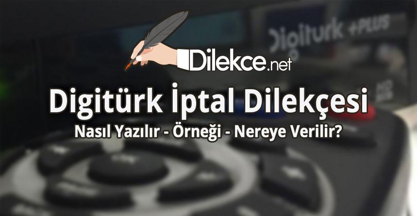 Digiturk Iptal Dilekcesi Dilekce Net