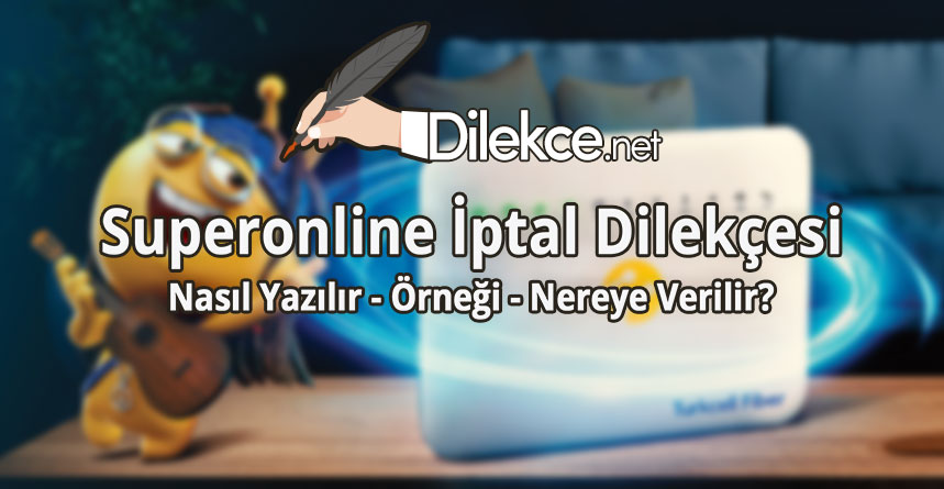 Superonline Iptal Dilekcesi Dilekce Net